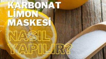 Karbonat Limon Maskesi Nasıl Yapılır